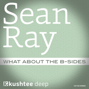 KD0032.SeanRay.WhatAboutTheBsides