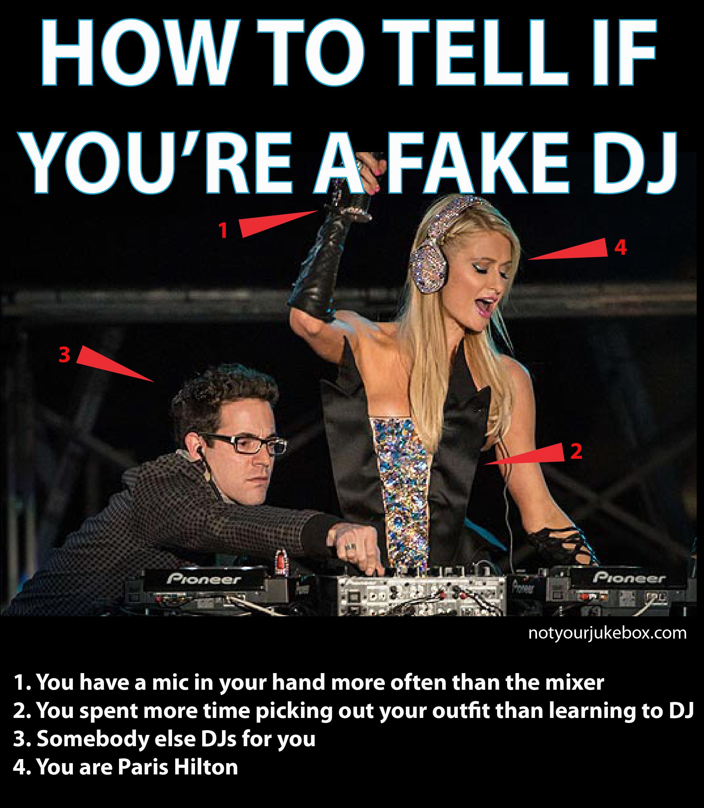 Paris Hilton is not a real DJ